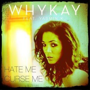 Whykay feat. Yasmin K. 歌手頭像
