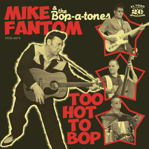 Mike Fantom & The Bop-A-Tones 歌手頭像