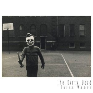 The Dirty Dead 歌手頭像