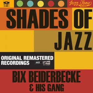 Bix Beiderbecke & His Gang 歌手頭像