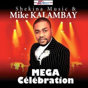 Mike Kalambay, Shekina Music 歌手頭像