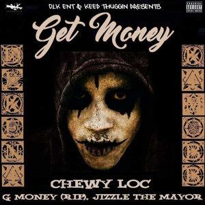 Chewy Loc, G. Money, Jizzle the Mayor 歌手頭像