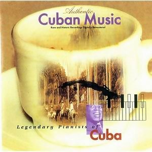 Legendary Pianists of Cuba 歌手頭像