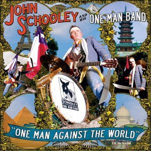 John Schooley And His One Man Band