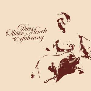 Die Oliver Minck Erfahrung 歌手頭像
