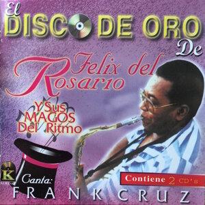 Felix Del Rosario, Sus Magos Del Ritmo, Felix Del Rosario, Sus Magos Del Ritmo 歌手頭像