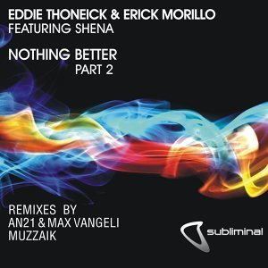 Eddie Thoneick And Erick Morillo Feat. Shena
