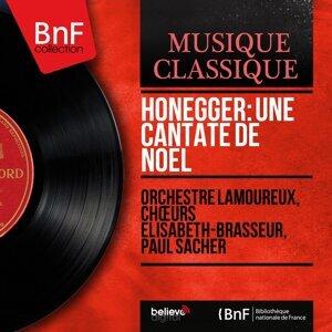Orchestre Lamoureux, Chœurs Élisabeth-Brasseur, Paul Sacher 歌手頭像