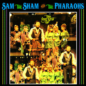 Sam The Sham The Pharaohs