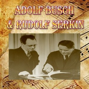 Adolf Busch, Rudolf Serkin 歌手頭像