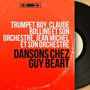 Trumpet Boy, Claude Bolling et son orchestre, Jean Michel et son orchestre 歌手頭像