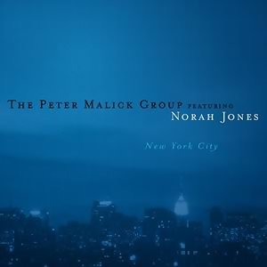 Norah Jones The Peter Malick Group
