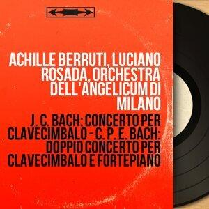 Achille Berruti, Luciano Rosada, Orchestra dell'Angelicum di Milano 歌手頭像