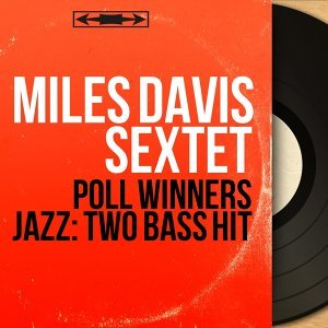 Miles Davis Sextet 歌手頭像