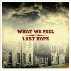 What We Feel, Last Hope 歌手頭像
