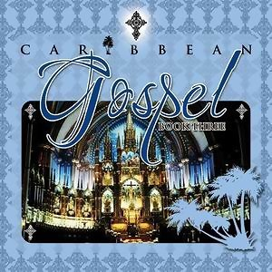 Caribbean Gospel Book 3 歌手頭像