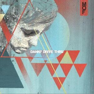 Danny Drive Thru 歌手頭像