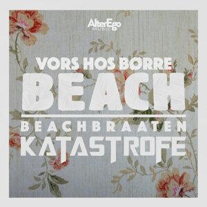 Beachbraaten, Katastrofe 歌手頭像