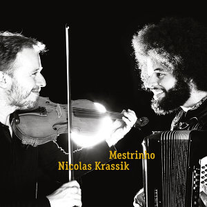 Mestrinho, Nicolas Krassik 歌手頭像