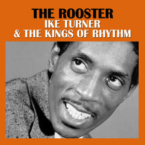Ike Turner & The Kings Of Rhythm 歌手頭像