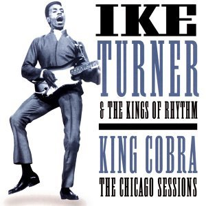Ike Turner & The Kings Of Rhythm