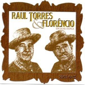 Raul Torres & Florêncio 歌手頭像