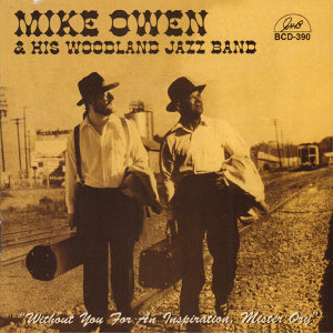Mike Owen and His Woodland Jazz Band 歌手頭像