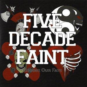 Five Decade Faint 歌手頭像