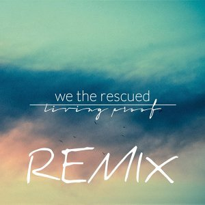 We the Rescued 歌手頭像
