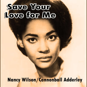Nancy Wilson/Cannonball Adderley 歌手頭像