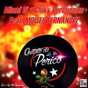 Miami DJ y Chiky Percussion 歌手頭像