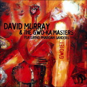 David Murray & The Gwo-Ka Masters 歌手頭像