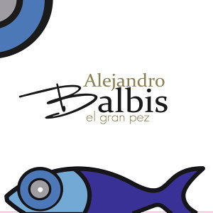 Alejandro Balbis 歌手頭像