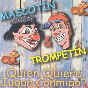 Mascotín y Trompetín 歌手頭像