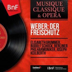 Elisabeth Grümmer, Rudolf Schock, Berliner Philharmoniker, Joseph Keilberth 歌手頭像