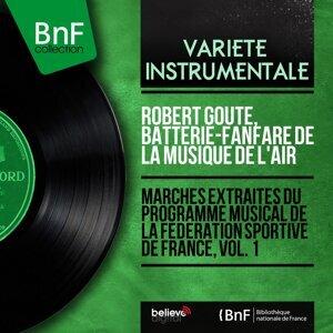 Robert Goute, Batterie-fanfare de la Musique de l'air 歌手頭像