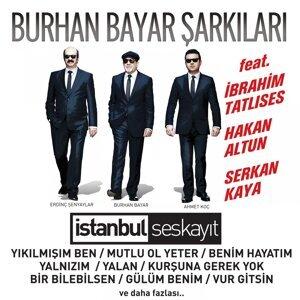 Erdinç Şenyaylar, Burhan Bayar, Ahmet Koç 歌手頭像