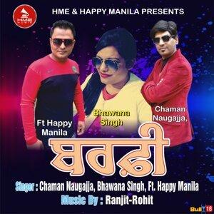 Chaman Naugajja, Bhawana Singh 歌手頭像