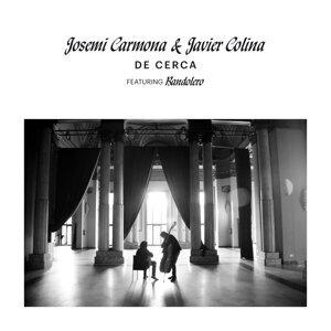 Josemi Carmona, Javier Colina 歌手頭像