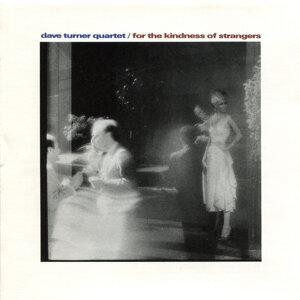 Dave Turner Quartet 歌手頭像