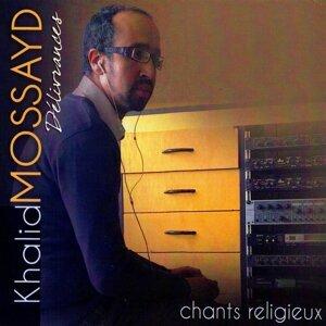 Khalid Mossayd 歌手頭像