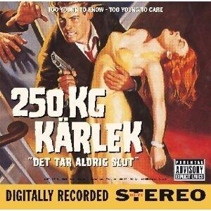 250 kg kärlek 歌手頭像