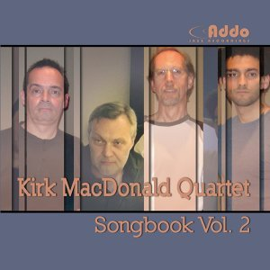Kirk MacDonald Quartet 歌手頭像