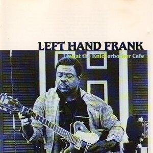 Left Hand Frank 歌手頭像