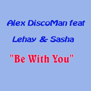 Alex DiscoMan feat. Lehay & Sasha 歌手頭像