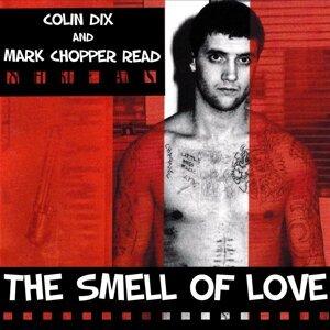Mark Chopper Read, Colin Dix 歌手頭像
