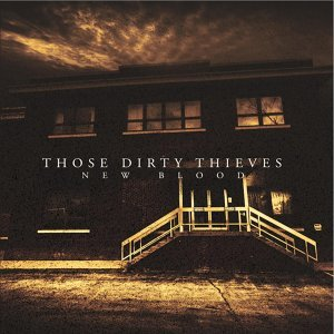 Those Dirty Thieves 歌手頭像