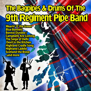 The 9th Regiment Pipe Band 歌手頭像