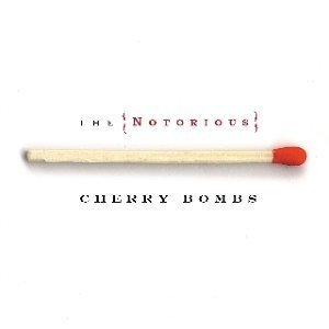 The Notorious Cherry Bombs アーティスト写真