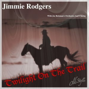 Jimmie Rodgers, Joe Reisman's Orchestra And Chorus 歌手頭像